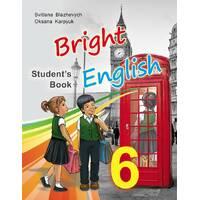 Підручник для 6 класу 'Bright English 6'  (поглиблене вивчення) Блажевич С., Карпюк О. 2016