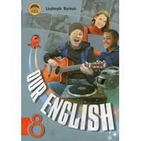 """""""Our English"""" Английский язык, 8 класс. Биркун Л. В."""
