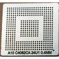 BGA трафарет 0,4mm A10C4062CA24U1