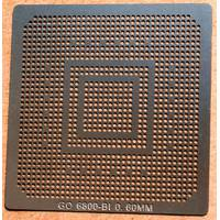 BGA трафарет 0,6mm GO6800-BI