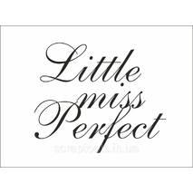 Готовий напис на термотрансферной плівці - little miss perfect