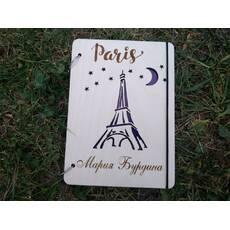 """Стильный блокнот с деревянной обложкой """"Париж"""" именной эко дерево"""