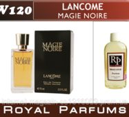 "Жіночі духи на розлив Royal Parfums Lancome ""Magie Noire""   №120     100мл"